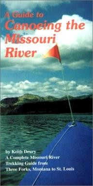 Premiere-Publishing-Co. A Guide to Canoeing the Missouri River